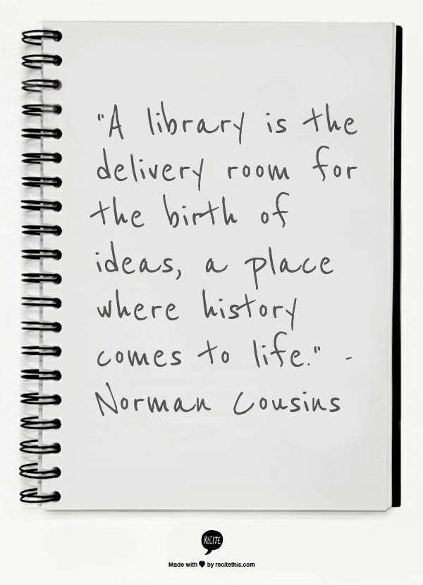 """A library is the delivery room for the birth of ideas, a place where history comes to life."" Norman Cousins #libraryquote #magazine #subscriptions"