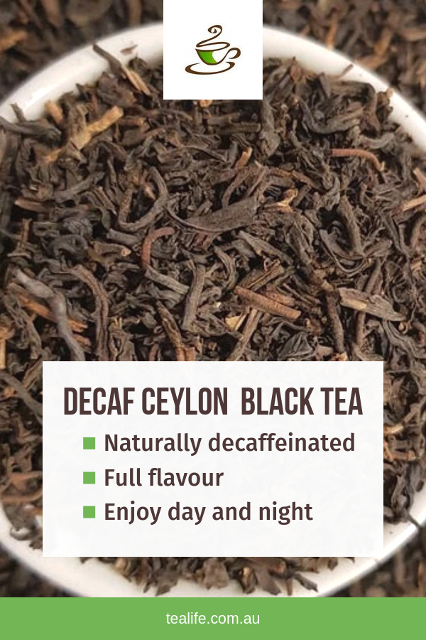 Delicious Decaf Ceylon Black Tea Health Benefits Our Decaf Tea Range Uses The Best Decaffeination Methods A Health Tea Organic Herbal Tea Best Teas For Health