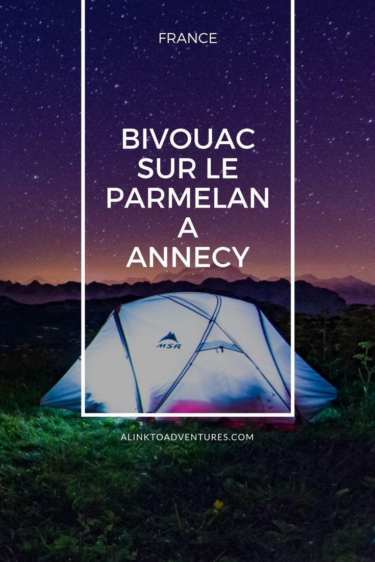 Bivouak Sur Le Parmelan A Annecy En 2020 Annecy Photos Voyages