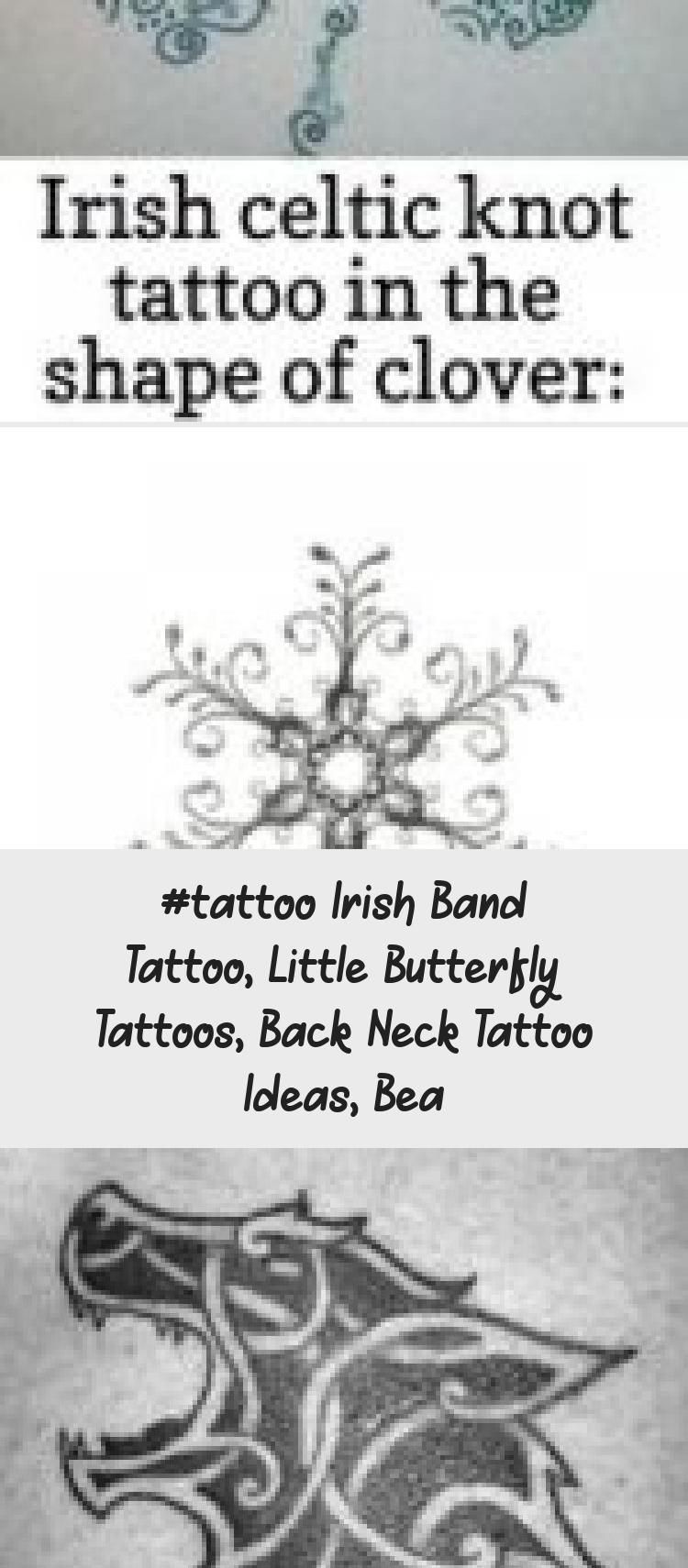 Photo of #Tattoo irish band tattoo, little butterfly tattoos, back neck tattoo ideas, bea…