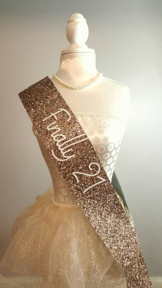 21st Birthday Sash - Glitter Sash - Personalised Sash - Any Age - 21 and legal - Finally 21 sash gold glitter handmade sparkle #21stbirthdaysash 21st Birthday Ideas #21stbirthdaydecorations