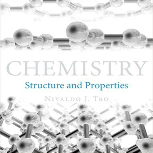 Chemistry Structure and Properties 1st Edition by Nivaldo