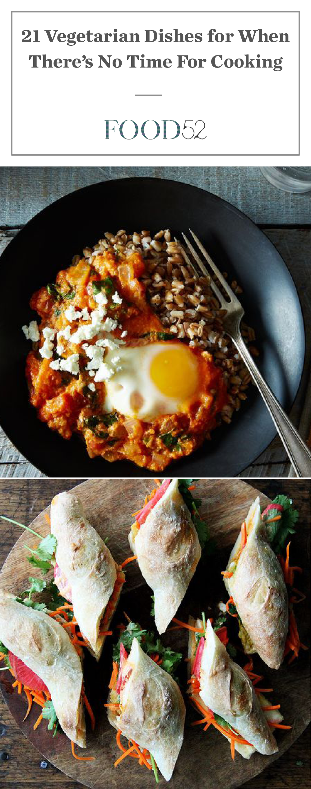 21 Vegetarian Dishes for When Cooking Doesn't Fit In Your Agenda is part of cooking Vegetarian Dishes - Because no matter how busy you are, you still have to eat