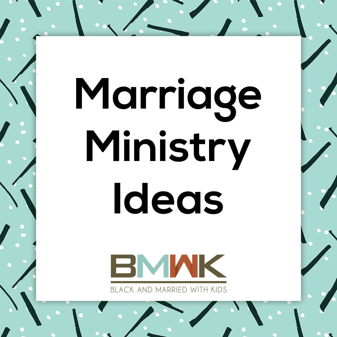 Marriage Ministry Ideas