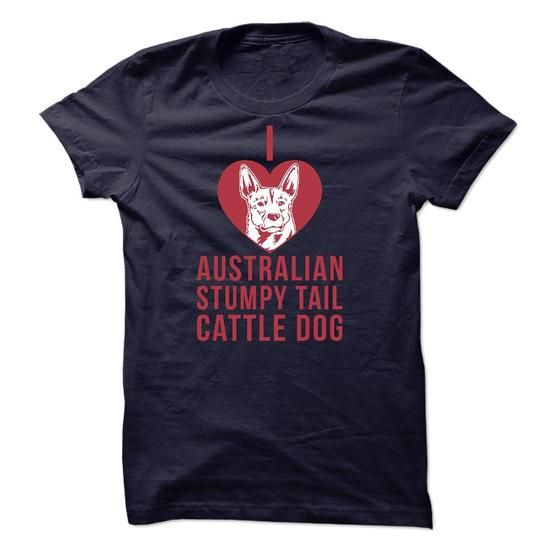 Australian Stumpy Tail Cattle Dog - #graduation gift #hoodie for teens. LIMITED TIME PRICE => https://www.sunfrog.com/Pets/Australian-Stumpy-Tail-Cattle-Dog.html?id=60505