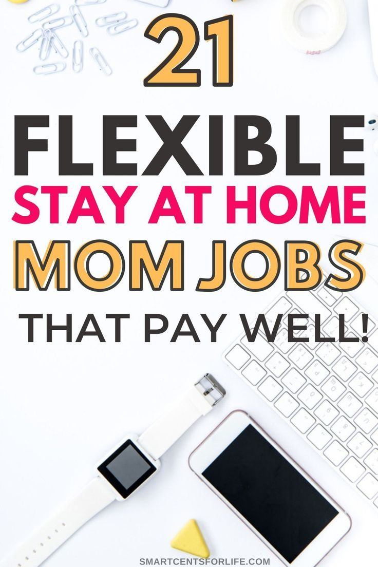 21+ Best Stay at Home Mom Jobs that Pay Well (The Ultimate Guide) #stayathome