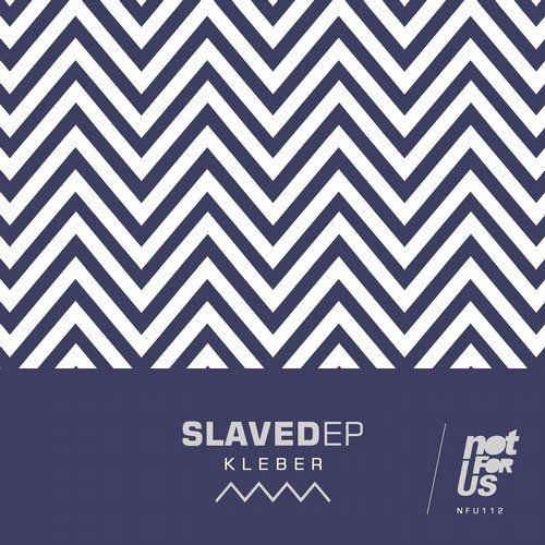 Kleber - Slaved EP - http://minimalistica.biz/techno/kleber-slaved-ep-2/