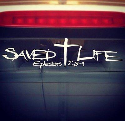 Saved Life  HQ Christian Car Window Vinyl Decal Jesus Christ - Window vinyl stickers