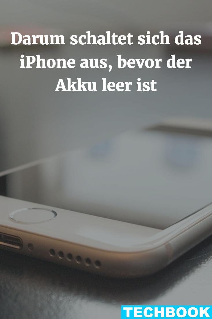 Darum Schaltet Sich Das Iphone Aus Bevor Der Akku Leer Ist Iphone Whatsapp Tricks Schalter