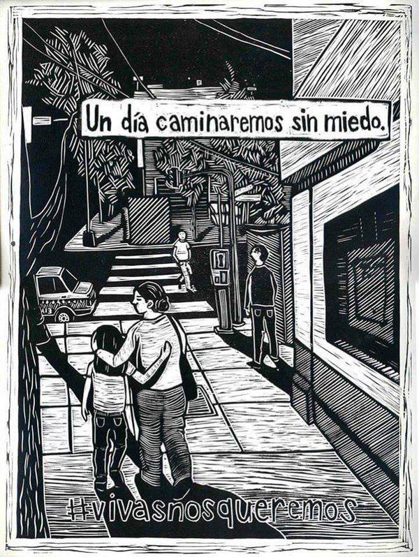 Un día caminaremos sin miedo #vivasnosqueremos (México)