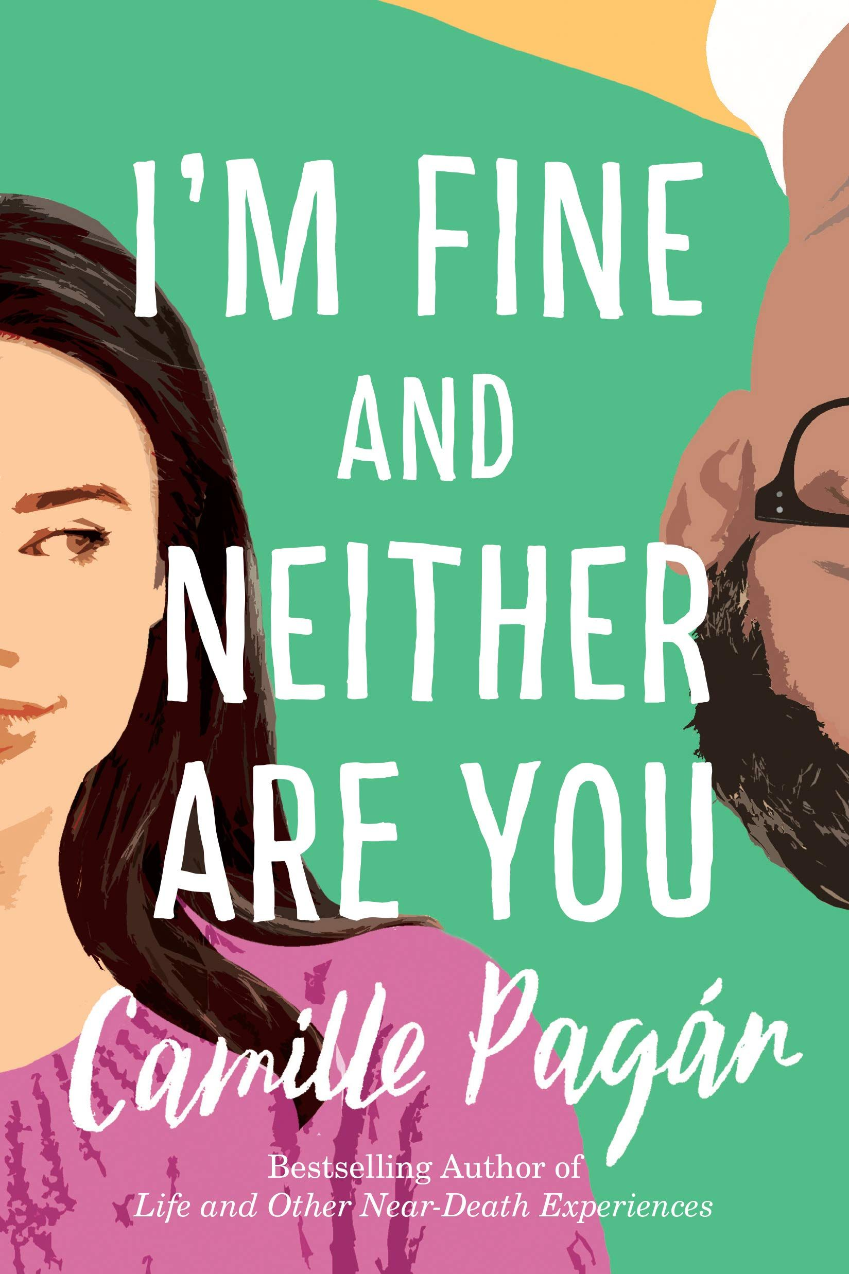 Pdf I M Fine And Neither Are You By Camille Pagan Download Book