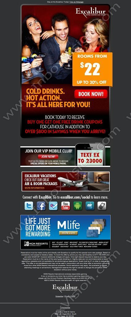 Company:Excalibur Hotel & Casino (MGM)   Subject: It's All Here For You with Rates from $22 per Night!  INBOXVISION, a global email gallery/database of 1.5 million B2C and B2B promotional email/newsletter templates, provides email design ideas and email marketing intelligence. www.inboxvision.c... #EmailMarketing  #DigitalMarketing  #EmailDesign  #EmailTemplate  #InboxVision  #SocialMedia  #EmailNewsletters