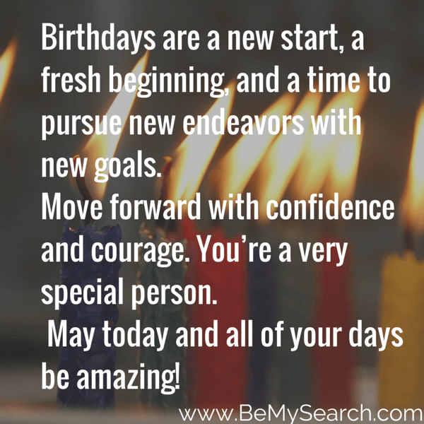birthdays are a new start a fresh beginning and a time to pursue
