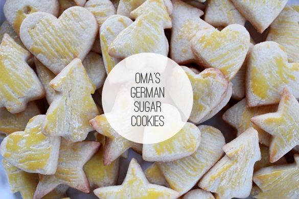 Oma S German Cut Out Christmas Sugar Cookies Recipe Yummy Food