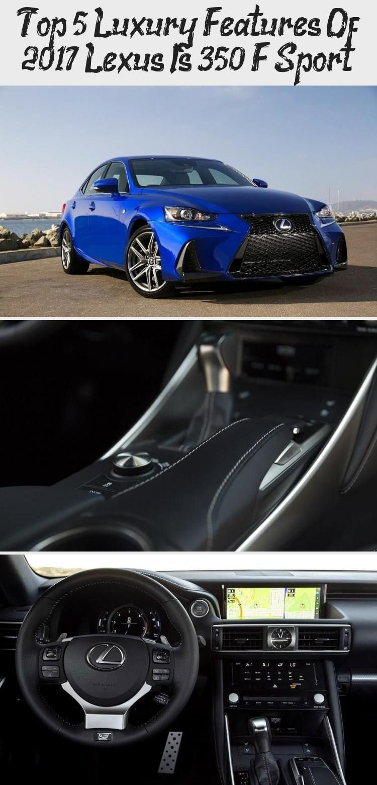 Top 5 Luxury Features Of 2020 Lexus Is 350 F Sport Cars in