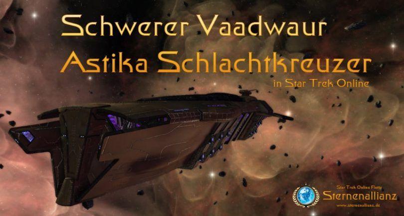 Vaadwaur-Astike-Schlachtkreuzer