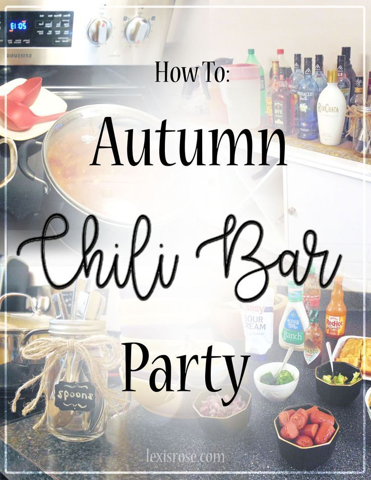 How-To: Chili Bar Fall Party – Lexis Rose