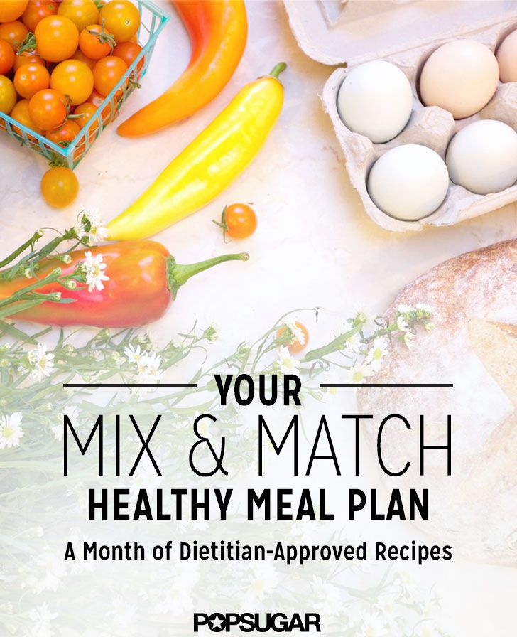Mix And Match Meal Plan To Make Your Resolutions Stick Weight Loss
