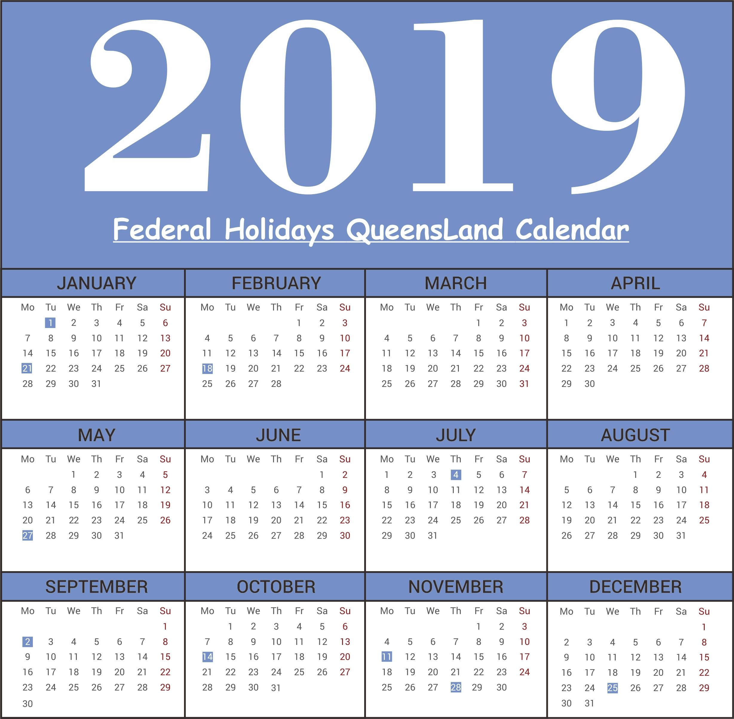Calendar 2019 Qld Public Holidays Free Yearly Calendar Federal Catch Check More At Https Photobru Holiday Calendar School Calendar Federal Holiday Calendar
