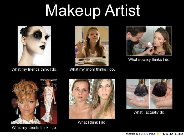 makeup artist meme