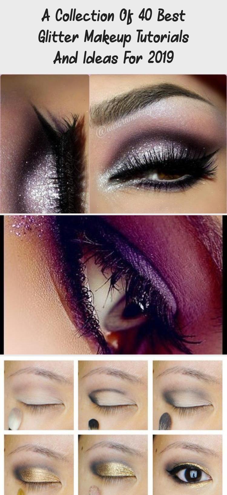 A Collection Of 40 Best Glitter Makeup Tutorials And Ideas For 2019 #glittereyemakeup