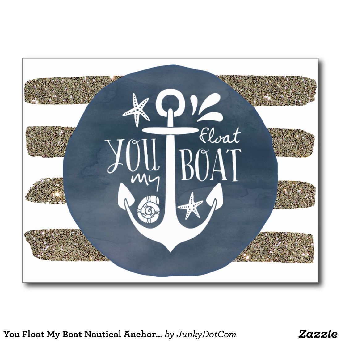 Anchor Love Quotes You Float My Boat Nautical Anchor Love Quote Postcard  Nautical