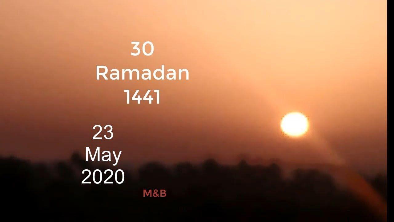 يوم 30 رمضان 1441 تحري ليلة القدر 2020 Laylat Al Qadr2020 Ramadan