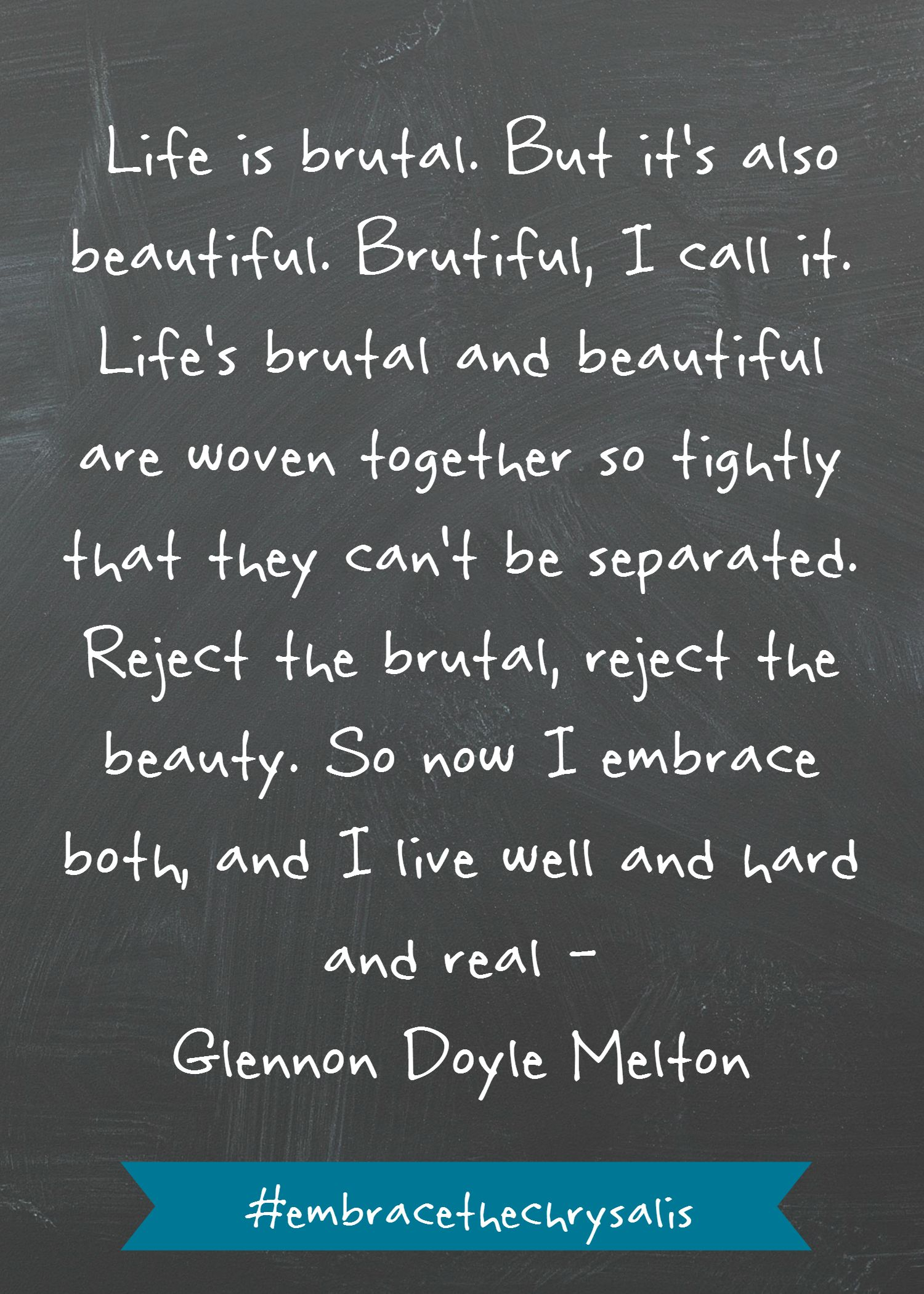 Brutal Quotes : brutal, quotes, Brutiful, Glennon, Doyle, Melton, Quotes,, Quotes