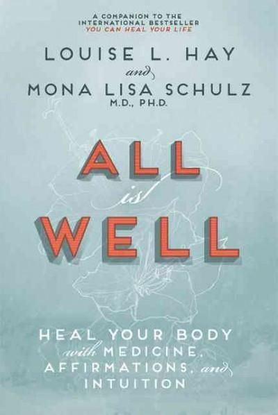 All Is Well Heal Your Body With Medicine, Affirmations