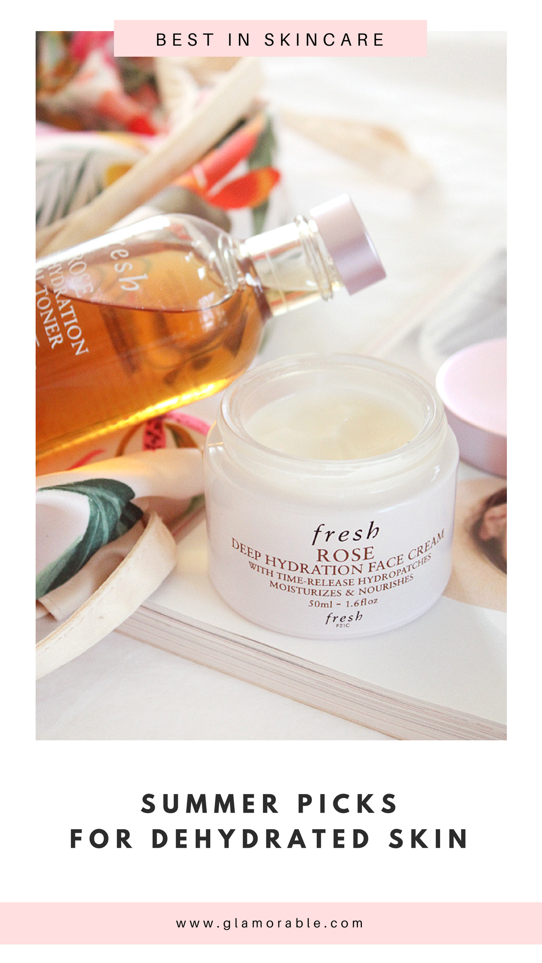 Summer Picks For Dehydrated Skin From Fresh Glamorable Dehydrated Skin Skin Care Skin Care Secrets