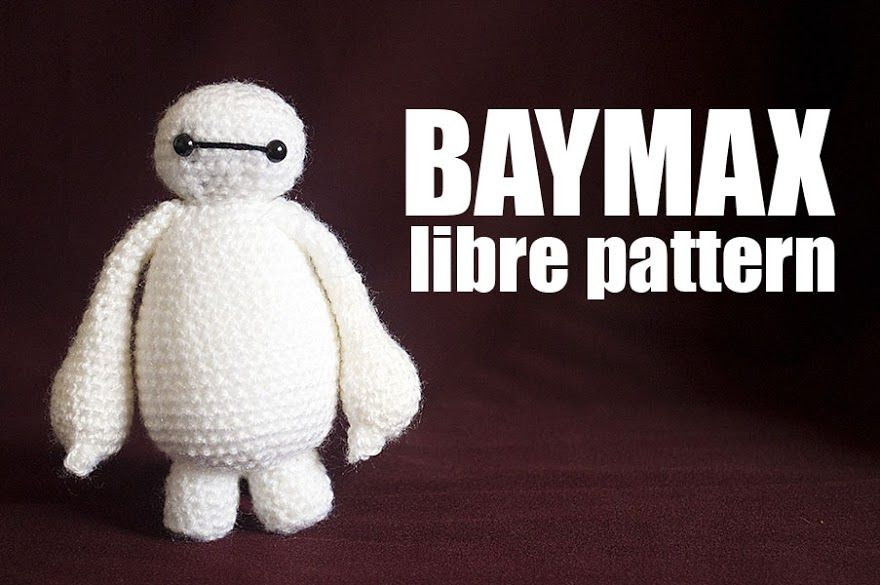 DONE - March 2016 - For MARSHA! Baymax free pattern - ✔ OK TO SELL WITH CREDIT TO DESIGNER ✔ Anxo Cunningham