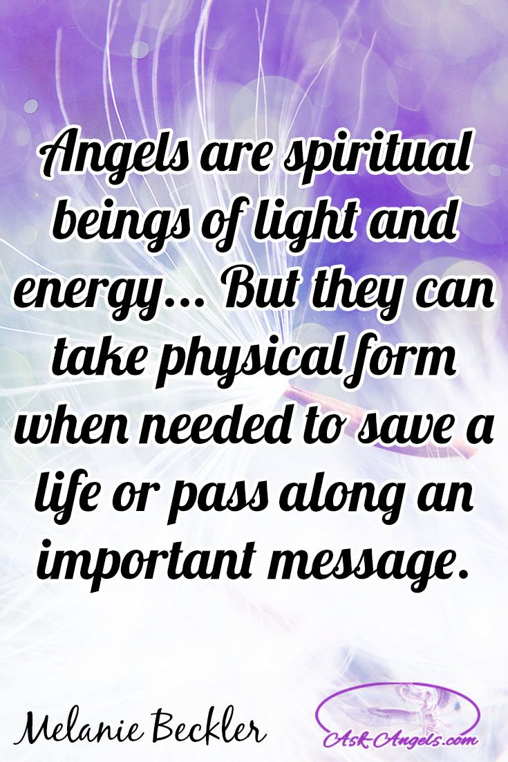 Angels Are Spiritual Beings Of Light And Energy  But They Can