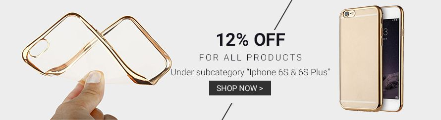"12% off for all products under subcategory ""Iphone 6S & 6S Plus"""