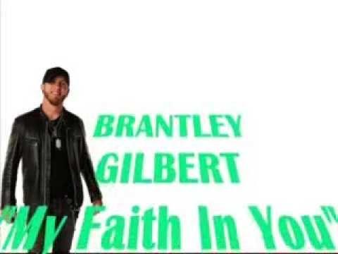 my faith in you brantley gilbert mp3