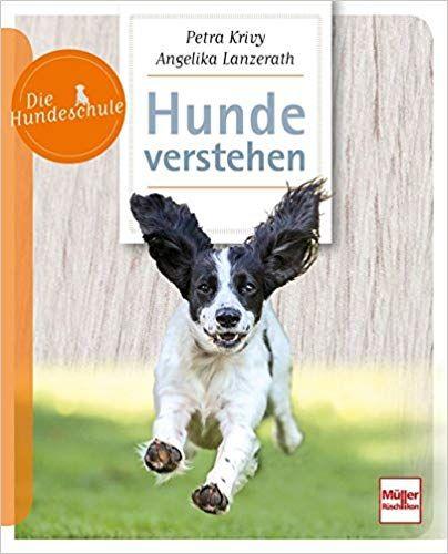 Hunde verstehen (Die Hundeschule) Hunde Hundespielzeug