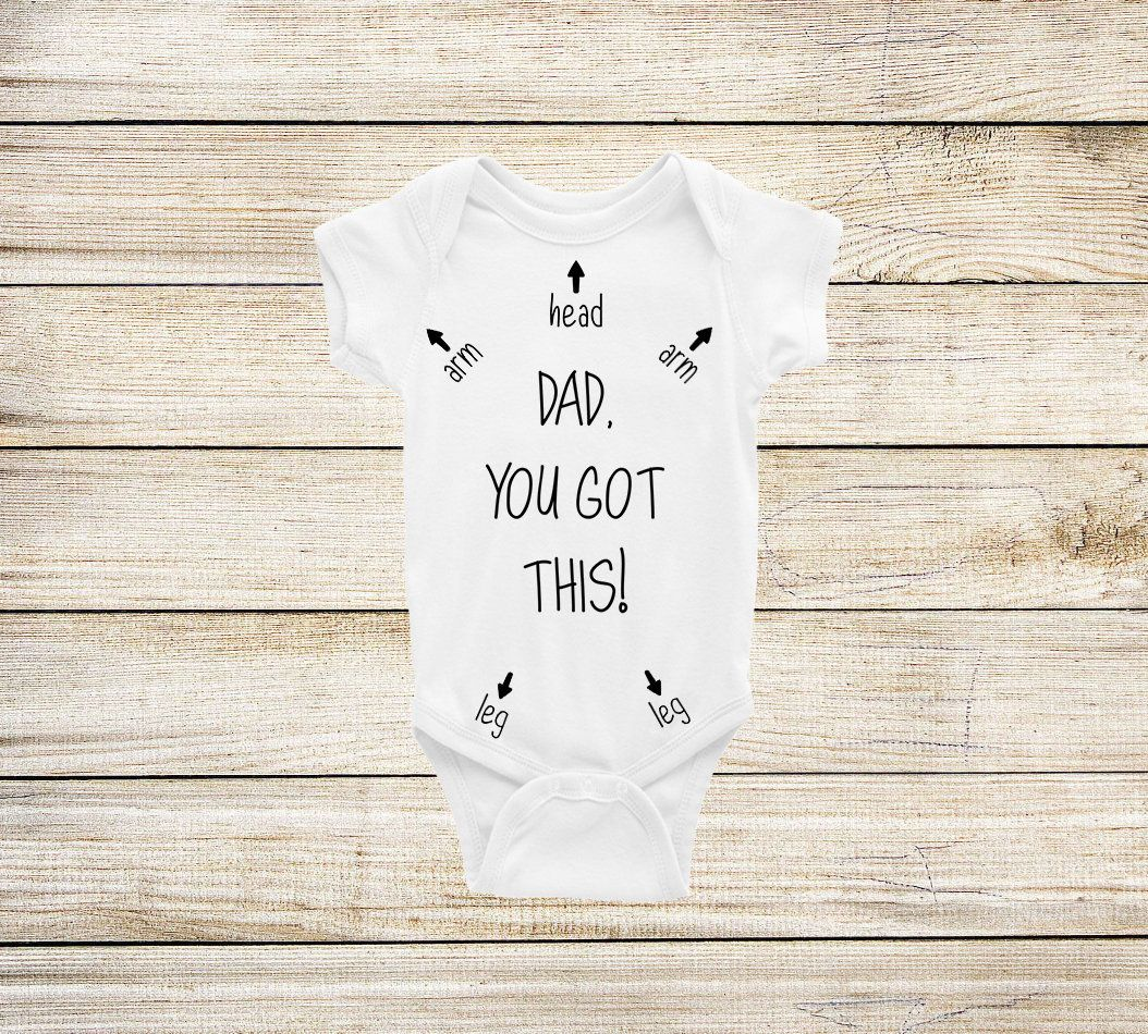 Fathers Day You Got This Daddy Funny Baby Onesie Bodysuit Gift for New Dad Shirt
