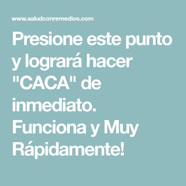 """Presione este punto y logrará hacer """"CACA"""" de inmediato. Funciona y Muy Rápidamente!"""