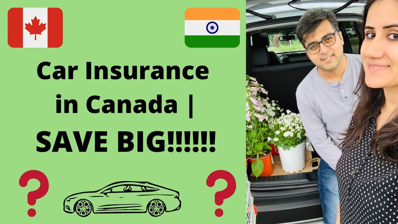 Save Big On Your Car Insurance Canada Ontario Gta 2019