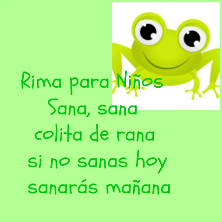 Worksheet. Poema para nios Sana colita de rana Spanish rhyme Spanish poem