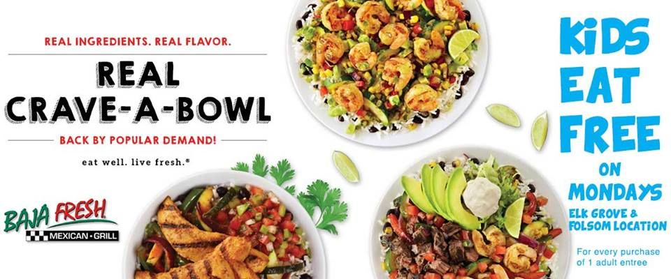 Come visit Baja Fresh in Elk Grove and Folsom every Monday
