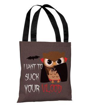 'Vlood' Sucking Owl Tote Bag by OneBellaCasa #zulily #zulilyfinds