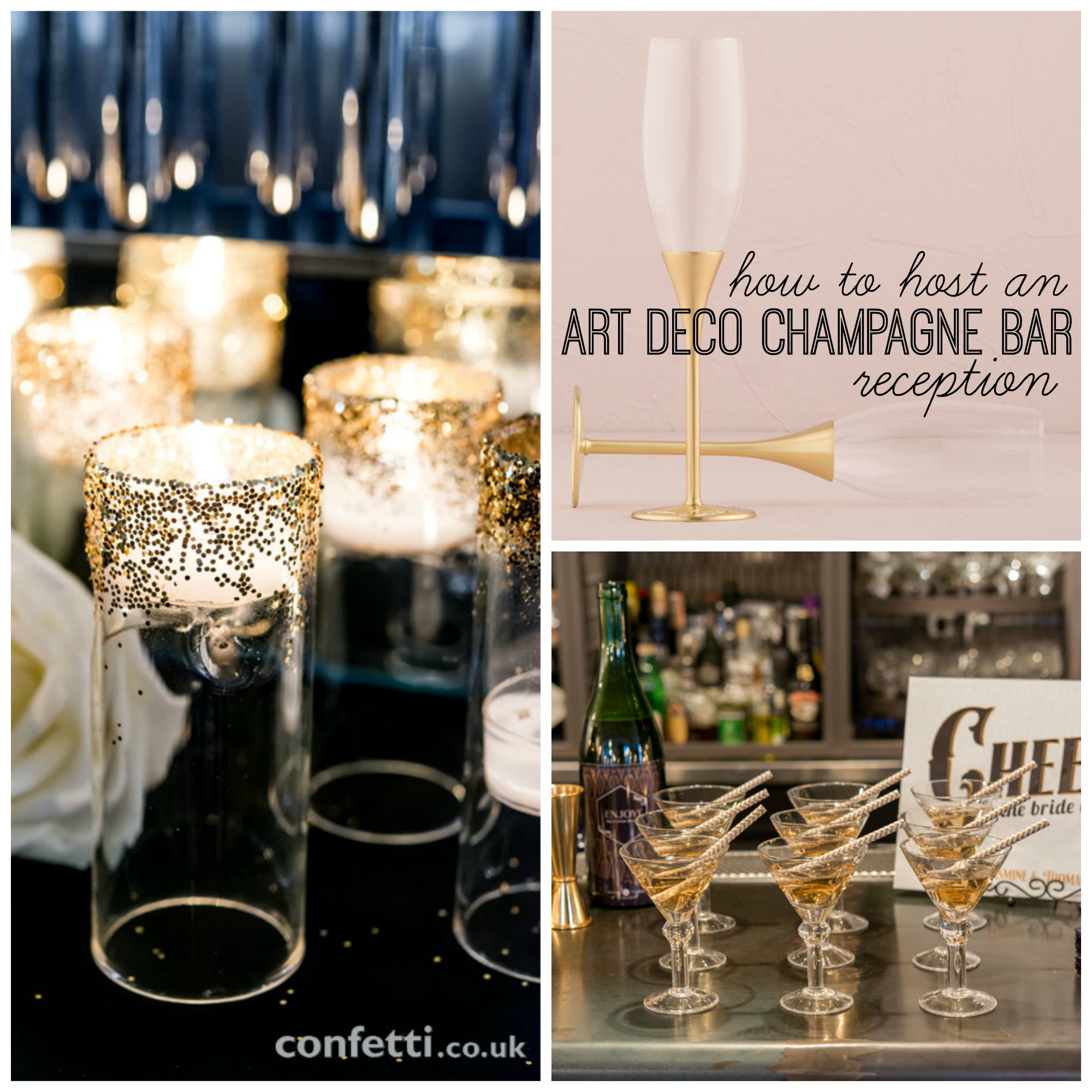 Art Deco Once Characterised By Striking Black And Gold Is A Hot Wedding Trend Here S How To Host An Champagne Bar Reception
