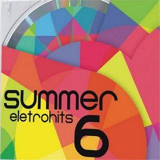 ELETROHITS DE BAIXAR CD COMPLETO SUMMER 7