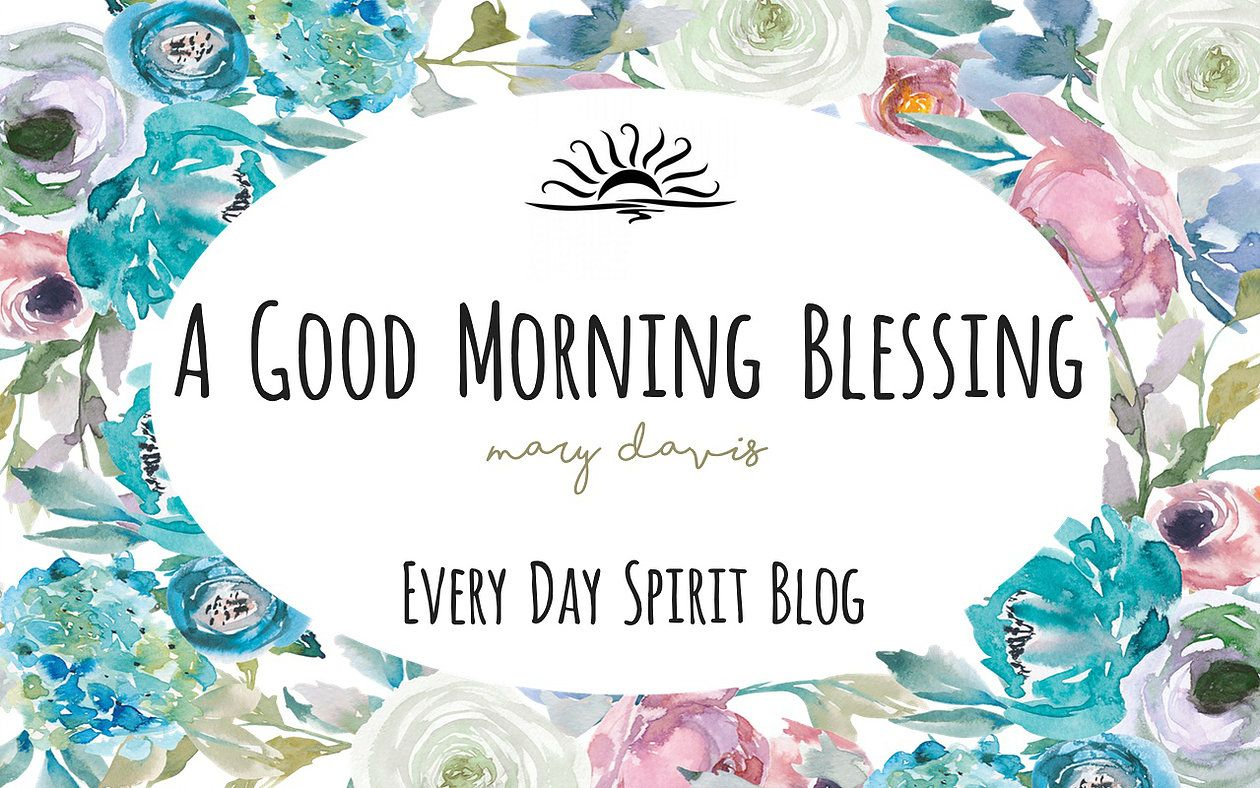 A Good Morning Blessing
