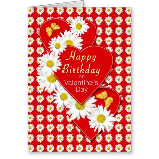 Birthday_on_valentines_day_daisy_hearts_card