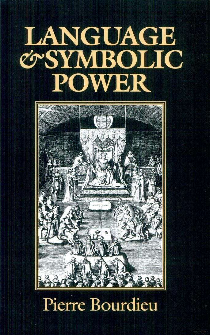 Language And Symbolic Power Pierre Bourdieu Google Books Books