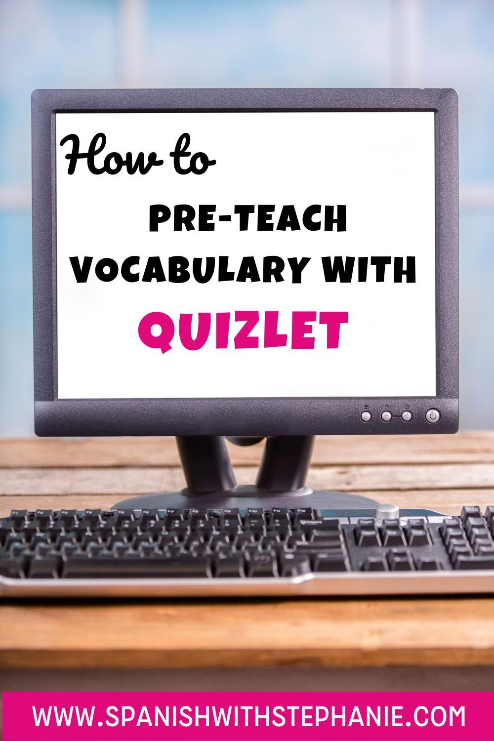 How To Pre Teach Vocabulary With Quizlet Teaching Vocabulary Digital Learning Activities Interactive Vocabulary