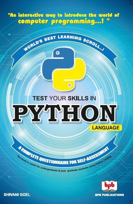 Test Your Skills In Python Language By Shivani Goel Interesting