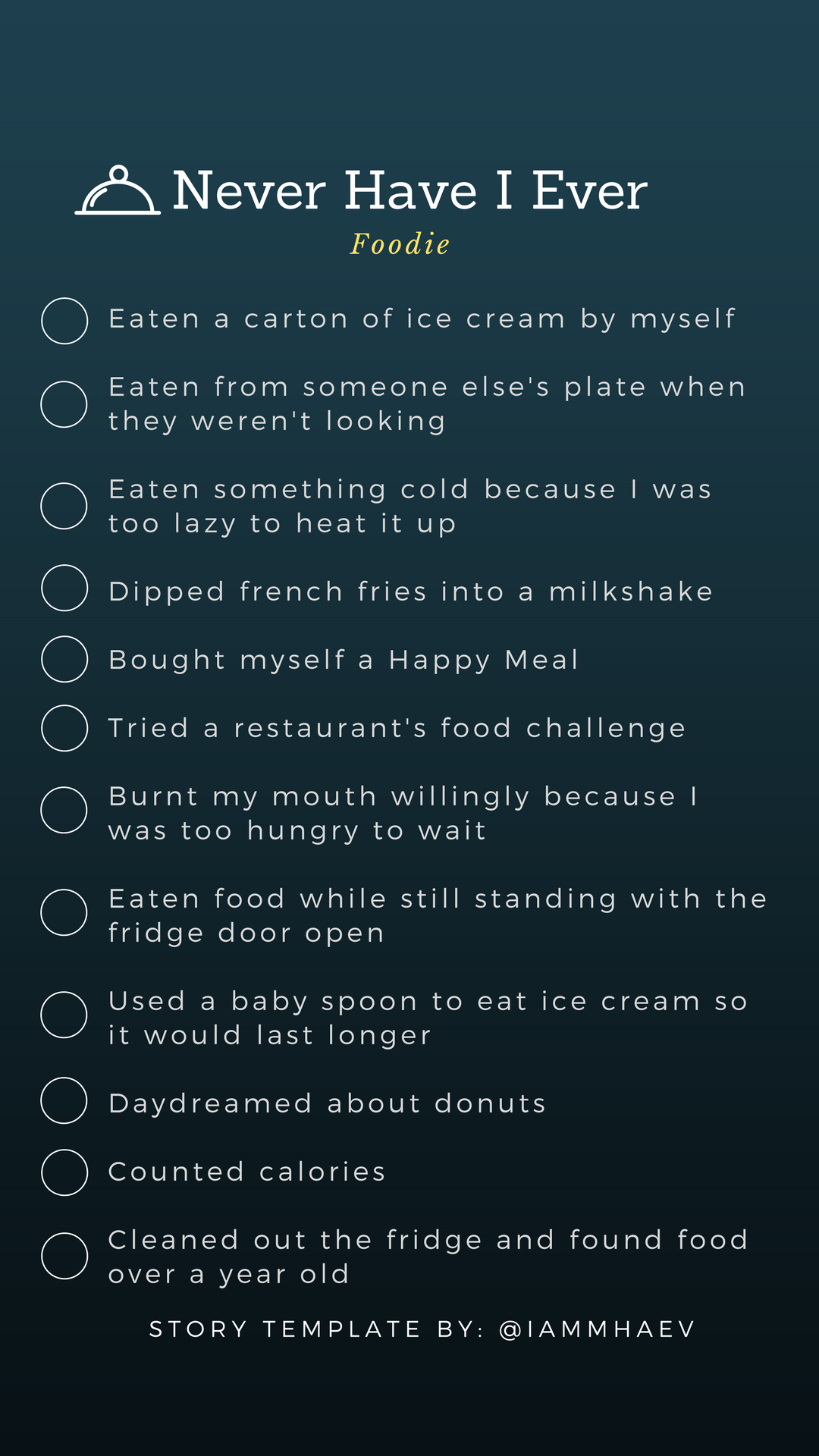 Photo of Never Have I ever (Foodie) INSTAGRAM STORY TEMPLATE