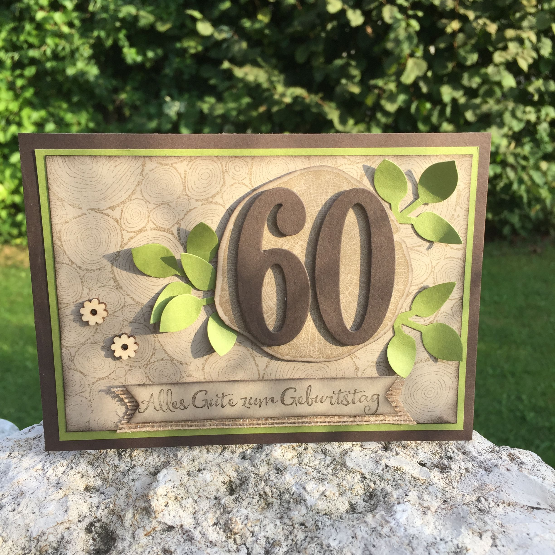 Karte Zum 60 Geburtstag Fur Mann Stampin Up Karten Geburtstag